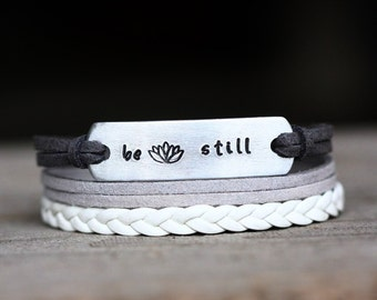 Be Still Hand Stamped  bracelet  Yoga  Bracelet