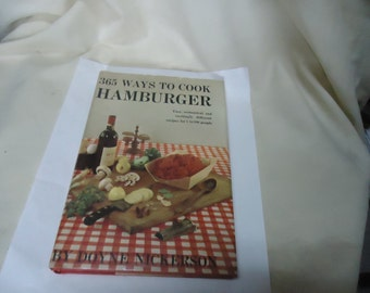 Vintage 1960 365 Ways To Cook Hamburger Book by Doyne Nickerson, collectable