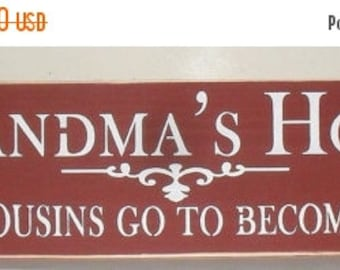 ON SALE TODAY Grandmas House Where Cousins Go To Become Friends Wooden Sign, Grandma Sign