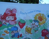 Bibb Co vintage 1984 Strawberry Shortcake pillowcase with American Greeting design Don't Make a Peep Someone's Asleep