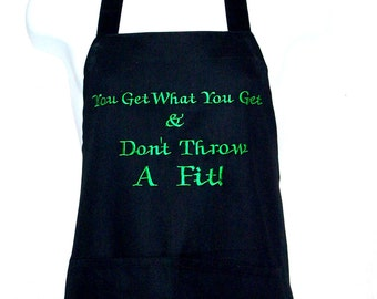Funny Saying Apron For New Cook, Bad Cook, You Get What You Get & You Don't Throw A Fit, No Shipping Charge, Ready To Ship TODAY, AGFT 530