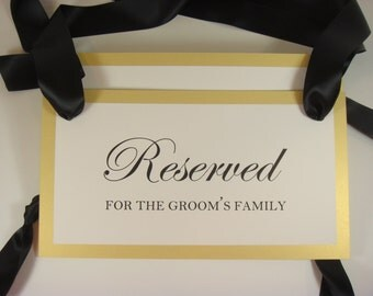 Reserved Wedding Pew Sign, Reserved Chair Sign, Reserved Pew SIgn, Wedding Decor, Reserved Sign Groom's Family, Reserved Sign Bride's Family