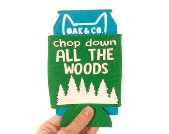 Chop Down All The Woods // My Favorite Murder // Can Cooler