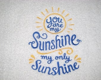 You Are My Sunshine My Only Sunshine Hand Towel