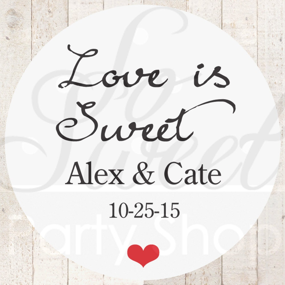 Thank You Stickers Love Is Sweet Wedding By Sosweetpartyshop