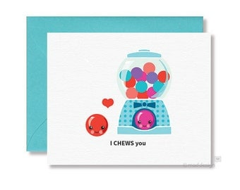 Love Card / Anniversary Card / Valentine Card / Gumball Machine / Greeting Card / I Chews You