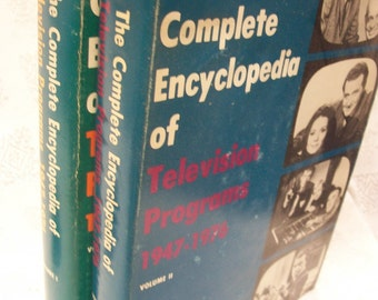 The Complete Encyclopedia Of Television Programs 1947-1976 Volumes I &II 1976 HB