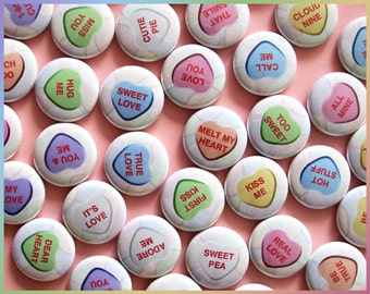 """35x Pins, Magnets, or Flatbacks 1"""". Valentine's Day Candy Conversation Hearts. Loving girly gifts. Mini Party Favors Buttons Set. (b010)"""