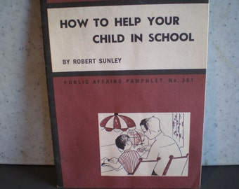 Vintage Mid Century Parenting Guide - How To Help Your Child In School