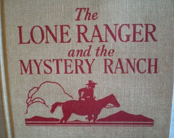 Vintage 1930's Children's Book - The Lone Ranger and the Mystery Ranch