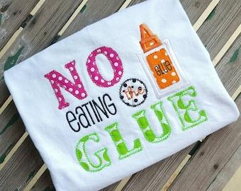 No Eating the Glue shirt   Teacher shirt School shirt Art teacher shirt