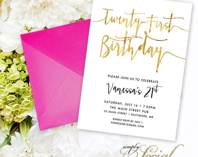 Calligraphy 21st Birthday Invitation - 21 Twenty-First Faux Gold Foil Black and White Calligraphy Typography Printable Classy