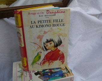 Japanese Children's Book, French Translation , back to school , 1966 French story, The girl in the Red kimono, retro Literature