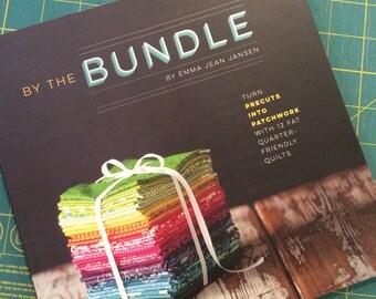 By the Bundle Quilt Pattern Book by Emma Jean Jansen