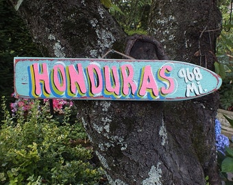 HONDURAS - Tropical Pool Patio Beach House Hot Tub Tiki Bar Directional Destination Arrow Pointer Parrothead Handmade Wood Sign Plaque