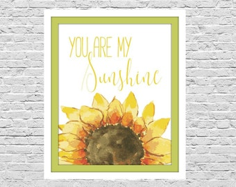 You Are My Sunshine, Sunflower Digital Art Printable, 8x10 Size, Wall Decor, Home Decor, Yellow, Typography Print, Instant Download