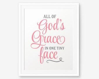 All of God's Grace in one Tiny Face, Girl Nursery Printable, Baby Bible Verse, Nursery Art, Baby Girls Nursery Idea