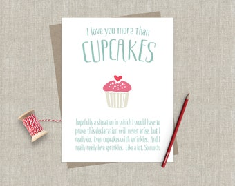 I Love You More Than Cupcakes Funny Cupcake Love Greeting Card Cupcakes Quirky Stationery Card for Friend Cupcake Love Birthday Anniversary