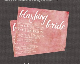 Blushing Bride Invitation 4x6 or 5x7 digital you print your own- Design 226