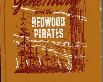 Childrens Novel - Gene Autry and the Redwood Pirates - 1946 - First Edition - Hardback - Pen and Ink Illustrations