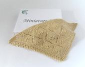 RESERVED FOR CAROLE 1:12th Scale Silk Thread Triangular Shawl