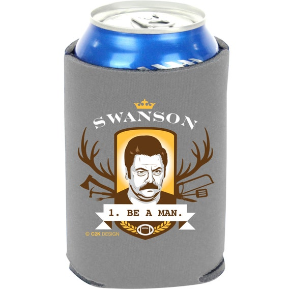 Ron Swanson '1. BE A MAN.' Beer Can Cooler, Keeps Beer Cans and Bottles Insulated & Colder Longer / 12oz Bottles / 12oz Cans / 16oz Cans