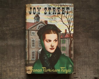 Joy Street 1950s fiction by Frances Parkinson Keyes vintage book