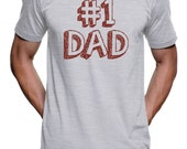 Number One Dad Father's Day T Shirt - American Apparel Tshirt - S M L XL 2X