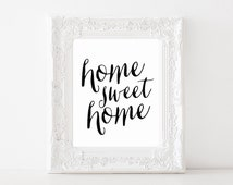 """Instant Download - """"Home Sweet Home"""" Print - 8""""x10"""""""