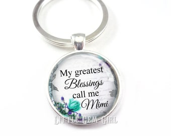 Mimi Key Chain Charm - My Greatest Blessings Call Me Mimi Jewelry - Personalized Mother's Day Gift - Grandma Charm - Completely Customizable