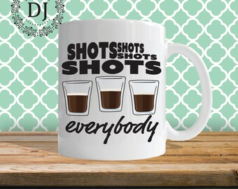 LMFAO Shots 11oz Coffee Mug