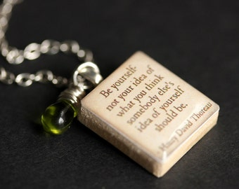 Be Yourself Necklace. David Thoreau Quote Necklace. Scrabble Tile Necklace with Glass Teardrop. Scrabble Pendant. Scrabble Necklace