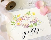 """Wedding Sign 'Gifts' Watercolour & Calligraphy 5 1/2 x 8"""""""