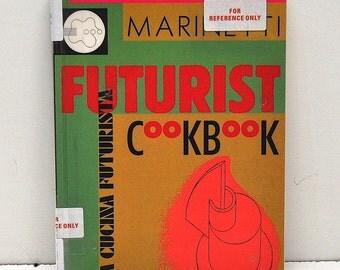 The Futurist Cookbook, Marinetti, 1989, Illustrated, Paperback, 0938491318