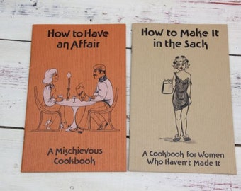 How to Make it in the Sack and How to Have an Affair Cookbooks Jane George Vintage Cookbook Cookbook Humor California Cookbook #10