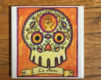 La Mano (The Hand) Ceramic Tile Coaster -  Loteria and Day of the Dead skull Dia de los Muertos calavera designs
