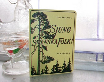 Vintage Swedish Song Book Sjung Svenska Folk
