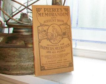 Pierce's Memorandum Account Book For Farmers Mechanics Antique 1915