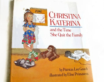 Christina Katerina and the Time She Quit the Family Signed by Author 1st Edition 3rd Printing 1987