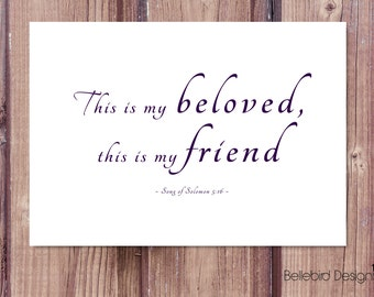 This is my Beloved Song of Solomon Digital Download Print A4 & 8x10