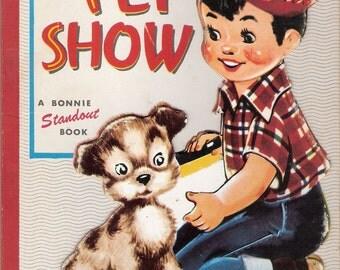 Pet Show Vintage Bonnie Standout Book by Marjorie Barrows Illustrated by Ilona