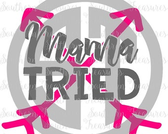 Mama Tried Arrow vector Cut File .svg .eps .ai .dxf .pdf and .jpg formats included INSTANT download