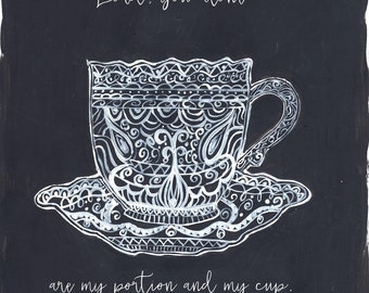 Tea Cup Promises (Prints, Canvas, Notecards)