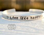 Live Life Happy, Happiness Jewelry, Stamped Bracelet, Optimistic Attitude, Friendship Bracelet, Aluminum Jewelry, Happy Life, Love Life
