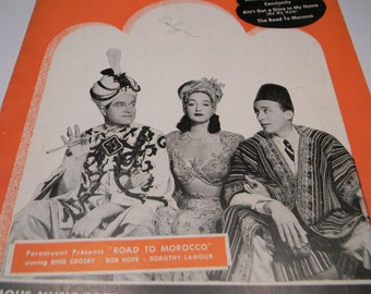 1942 Sheet Music, Moonlight Becomes You From Road to Morocco, Bing Crosby, Bob Hope, Dorothy Lamour
