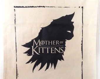 Game Of Thrones inspired Mother Of Kittens cotton tote bag