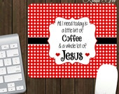 Christian Mouse Pad ~ Coffee and Jesus Mouse Pad, Personalized Mouse Pad, Desk Accessories, Office Accessories Work Accessories Pad Jesus A4