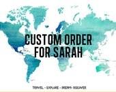 Custom Order for Sarah