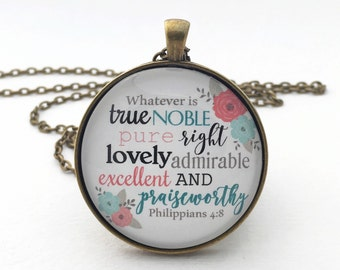 Bible verse necklace Whatever is true noble pure right lovely admirable excellent glass pendant necklace coral mint flowers Philippians 4:8