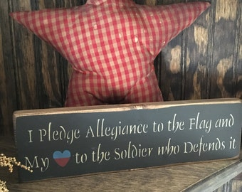I Pledge Allegiance to the Flag Handcrafted Wooden Sign